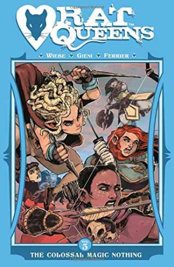 9781534306776-1534306773-Rat Queens Volume 5: The Colossal Magic Nothing