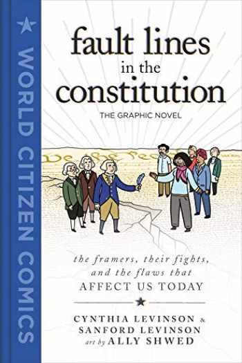 9781250211613-1250211611-Fault Lines in the Constitution: The Graphic Novel (World Citizen Comics)