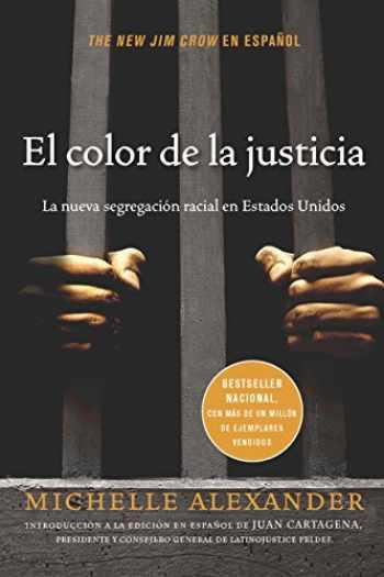 9781620972748-1620972743-El color de la justicia: La nueva segregación racial en Estados Unidos (Spanish Edition)