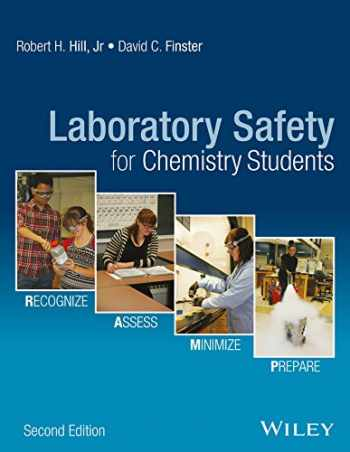 9781119027669-1119027667-Laboratory Safety for Chemistry Students