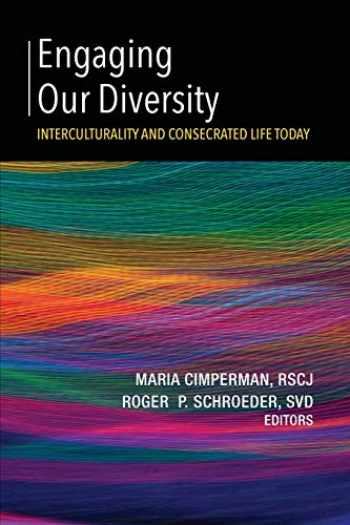 9781626983748-1626983747-Engaging Our Diversity: Interculturality and Consecrated Life Today