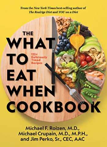 9781426221033-1426221037-The What to Eat When Cookbook
