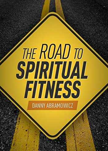 9781644130957-1644130955-The Road To Spiritual Fitness: A Five-Step Plan for Men