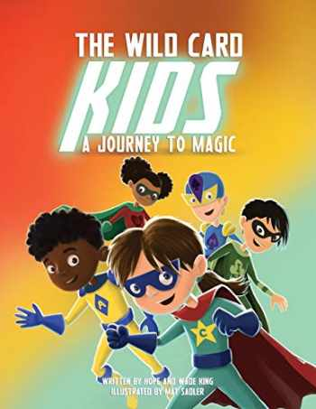 9781951600020-1951600029-The Wild Card Kids: A Journey to Magic