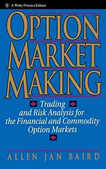 9780471578321-0471578320-Option Market Making: Trading and Risk Analysis for the Financial and Commodity Option Markets