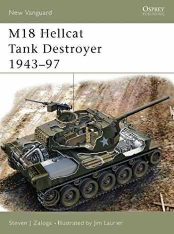 9781841766874-1841766879-M18 Hellcat Tank Destroyer 1943–97 (New Vanguard)
