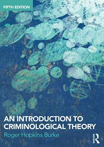 9781138700215-1138700215-An Introduction to Criminological Theory