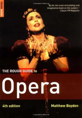 9781843535386-1843535386-The Rough Guide to Opera 4 (Rough Guide Reference)