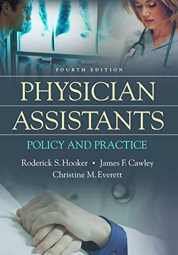 9780803643703-0803643705-Physician Assistants: Policy and Practice