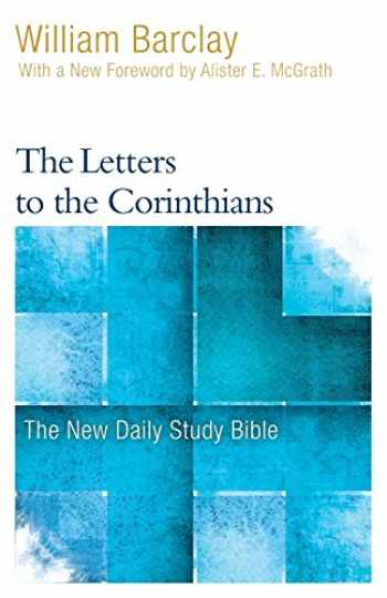 9780664263775-0664263771-The Letters to the Corinthians (New Daily Study Bible)