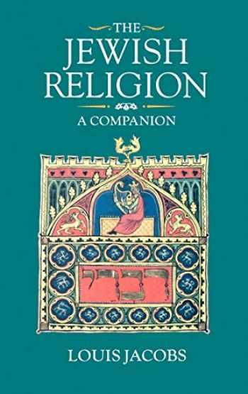 9780198264637-0198264631-The Jewish Religion: A Companion