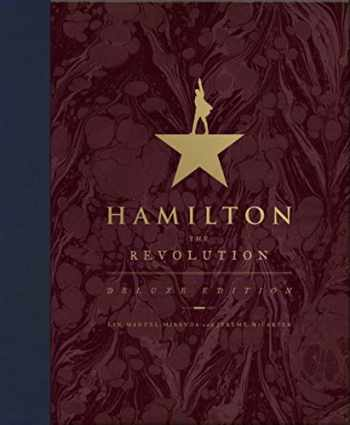 9781538713402-1538713403-Hamilton: The Revolution (Exclusive Deluxe Edition)