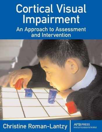9780891288299-0891288295-Cortical Visual Impairment: An Approach to Assessment and Intervention