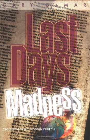 9780915815357-0915815354-Last Days Madness: Obsession of the Modern Church
