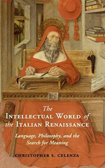 9781107003620-1107003628-The Intellectual World of the Italian Renaissance: Language, Philosophy, and the Search for Meaning