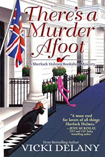 9781643850344-1643850342-There's A Murder Afoot: A Sherlock Holmes Bookshop Mystery