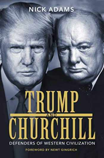 9781642934694-1642934690-Trump and Churchill: Defenders of Western Civilization