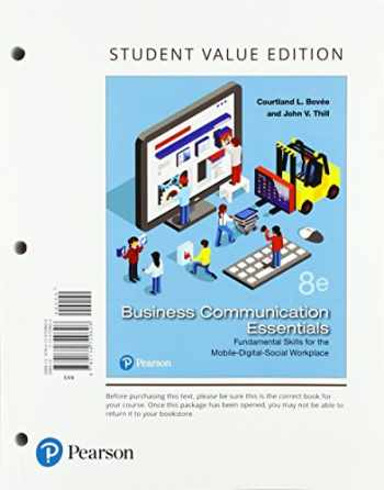 9780134729626-0134729625-Business Communication Essentials: Fundamental Skills for the Mobile-Digital-Social Workplace, Student Value Edition (8th Edition)