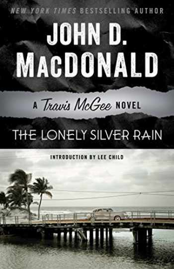 9780812984125-0812984129-The Lonely Silver Rain: A Travis McGee Novel