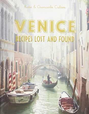 9781742707730-1742707734-Venice: Recipes Lost and Found