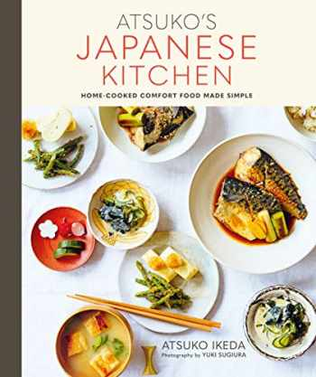 9781788790819-1788790812-Atsuko's Japanese Kitchen: Home-cooked comfort food made simple