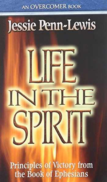 9780875089706-0875089704-Life in the Spirit: Principles of Victory from the Book of Ephesians