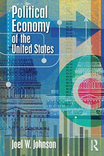 9781138490772-1138490776-Political Economy of the United States