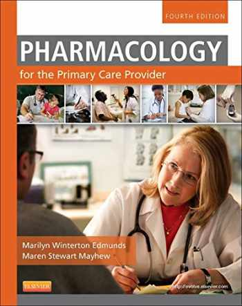 9780323087902-0323087906-Pharmacology for the Primary Care Provider (Edmunds, Pharmacology for the Primary Care Provider)
