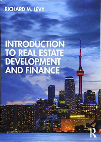 9781138602458-1138602450-Introduction to Real Estate Development and Finance