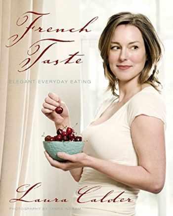 9781554681020-1554681022-French Taste: Elegant Everyday Eating