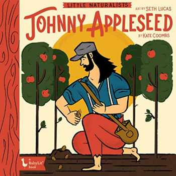 9781423654292-1423654293-Little Naturalists Johnny Appleseed