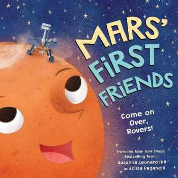 9781728205182-1728205182-Mars' First Friends: Come on Over, Rovers!