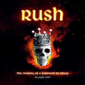 9781970047028-197004702X-Rush: The Making of A Farewell to Kings: The Graphic Novel