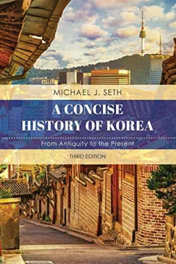 9781538128985-1538128985-A Concise History of Korea: From Antiquity to the Present