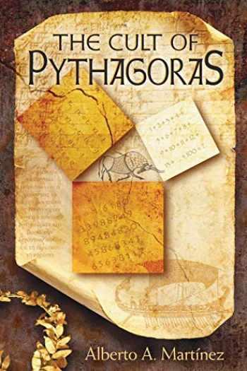 9780822962700-0822962705-The Cult of Pythagoras: Math and Myths