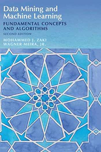 9781108473989-1108473989-Data Mining and Machine Learning: Fundamental Concepts and Algorithms