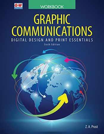 9781631268786-1631268783-Graphic Communications: Digital Design and Print Essentials