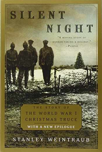 9780452283671-0452283671-Silent Night: The Story of the World War I Christmas Truce