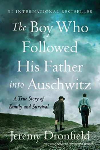 9780063019294-0063019299-The Boy Who Followed His Father into Auschwitz: A True Story of Family and Survival