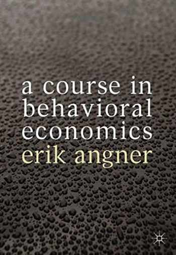 9780230304543-0230304540-A Course in Behavioral Economics