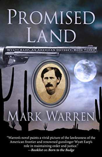 9781432857271-1432857274-Promised Land (Wyatt Earp: An American Odyssey)