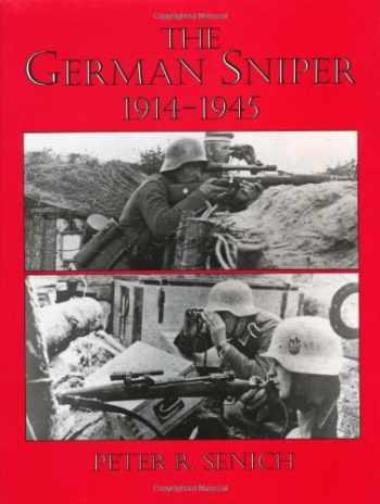 9780873642231-0873642236-The German Sniper: 1914-1945