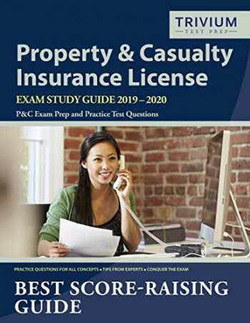 9781635303278-1635303273-Property and Casualty Insurance License Exam Study Guide 2019-2020: P&C Exam Prep and Practice Test Questions
