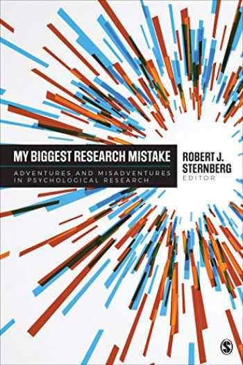 9781506398846-1506398847-My Biggest Research Mistake: Adventures and Misadventures in Psychological Research