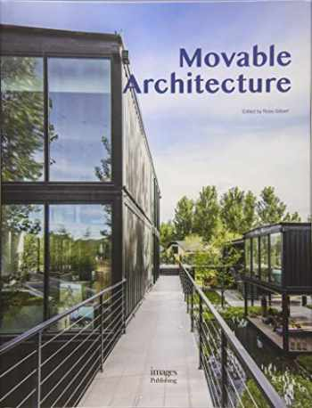 9781864707694-1864707690-MovableArchitecture: ADesignGuidetoContainerReuse