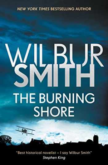 9781499860689-1499860684-The Burning Shore (1) (The Courtney Series: The Burning Shore Sequence)