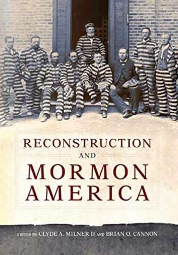 9780806163536-0806163534-Reconstruction and Mormon America