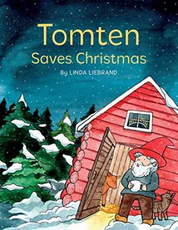 9781913382032-1913382036-Tomten Saves Christmas: A Swedish Christmas Tale