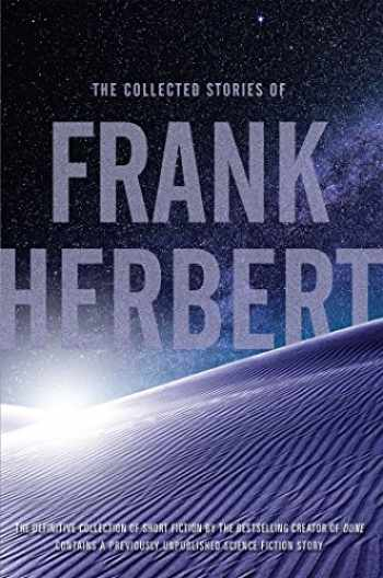 9780765336972-0765336979-The Collected Stories of Frank Herbert