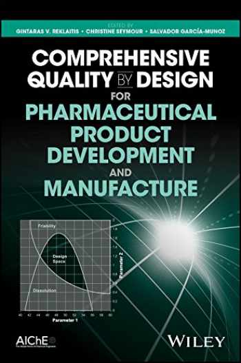 9780470942376-0470942371-Comprehensive Quality by Design for Pharmaceutical Product Development and Manufacture